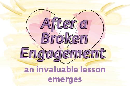 after a broken engagement