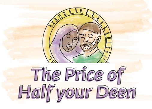 the price of half your deen